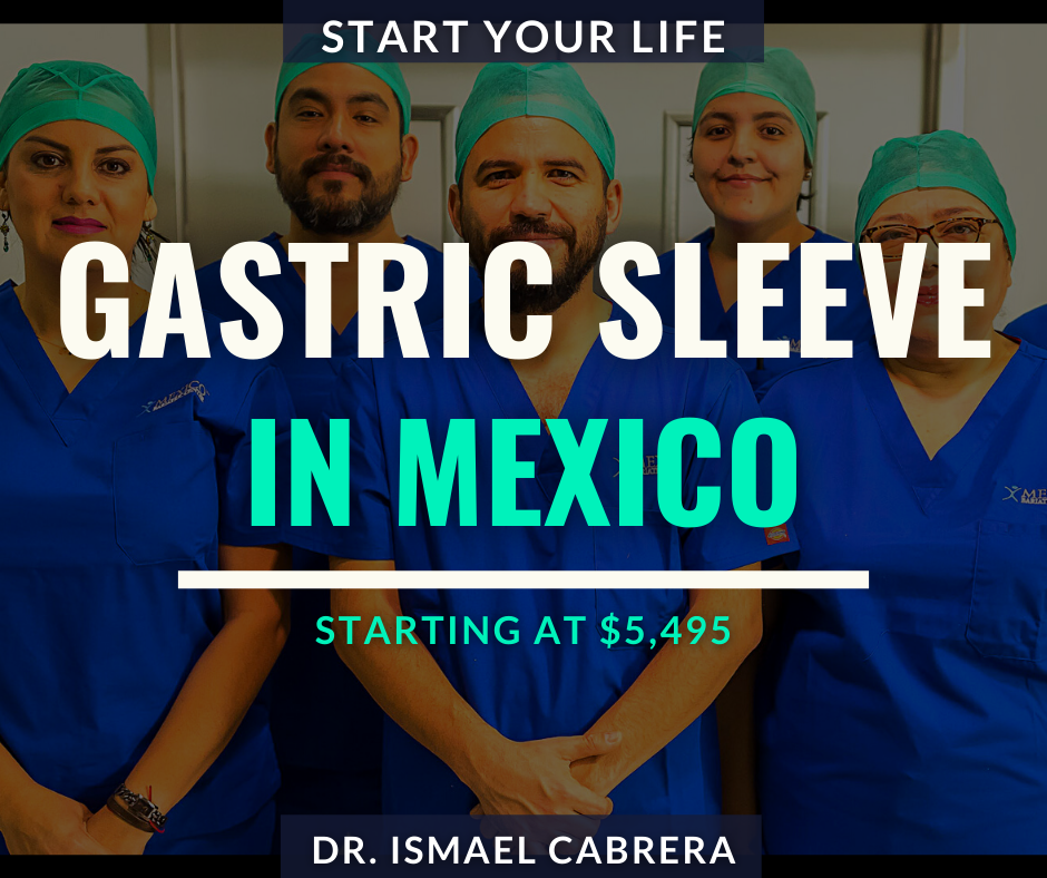 Dr. Ismael Cabrera Gastric Sleeve in Mexico
